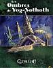 Les Ombres de Yog-Sothoth (2ème édition)